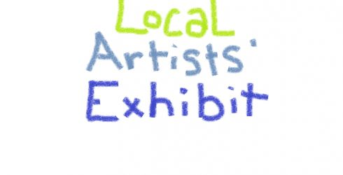 Visit the Local Artists' Exhibit during the month of February!